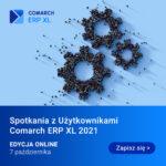 Spotkania z Użytkownikami Comarch ERP XL 2021 ONLINE- 7 października